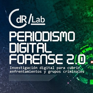 CdR/Lab Periodismo digital forense 2.0