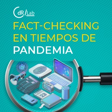 CdR/Lab Periodismo de Fact-checking en tiempos de pandemia